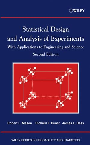 Statistical Design and Analysis of Experiments: With Applications to Engineering and Science, 2nd Edition (0471372161) cover image