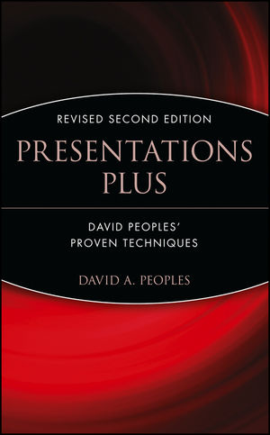 Presentations Plus: David Peoples' Proven Techniques, Revised 2nd Edition