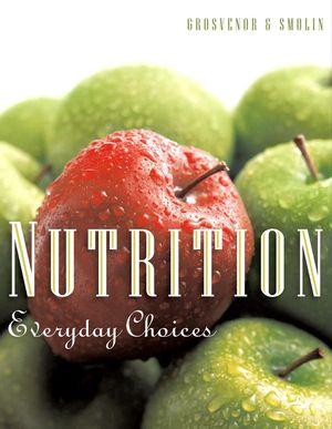 Nutrition: Everyday Choices