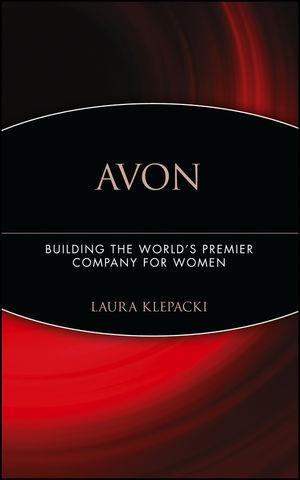 Avon: Building The World's Premier Company For Women