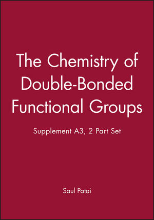 The Chemistry of Double-Bonded Functional Groups, Supplement A3, 2 Part Set