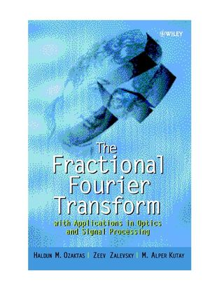 The Fractional Fourier Transform: with Applications in Optics and Signal Processing (0471963461) cover image