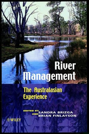 River Management: The Australasian Experience (0471969761) cover image
