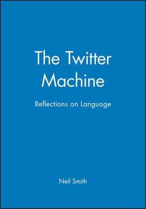 The Twitter Machine: Reflections on Language
