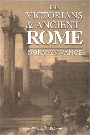 The Victorians and Ancient Rome