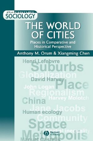 The World of Cities: Places in Comparative and Historical Perspective (0631210261) cover image