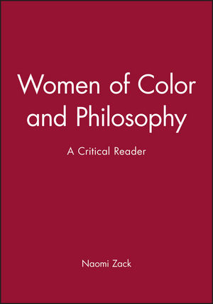 Women of Color and Philosophy: A Critical Reader