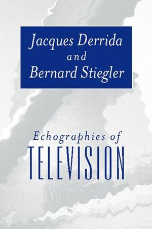 Echographies of Television: Filmed Interviews