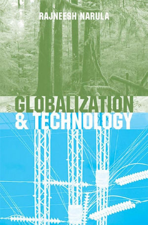 Globalization and Technology: Interdependence, Innovation Systems and Industrial Policy