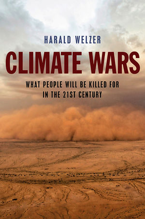 Climate Wars: What People Will Be Killed For in the 21st Century (0745651461) cover image