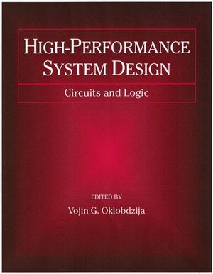 High-Performance System Design: Circuits and Logic (0780347161) cover image