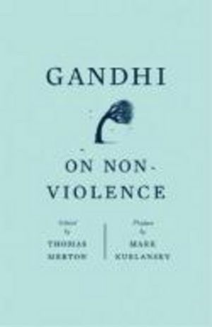 Gandhi on Non-Violence
