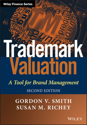 Trademark Valuation: A Tool for Brand Management, 2nd Edition (1118245261) cover image