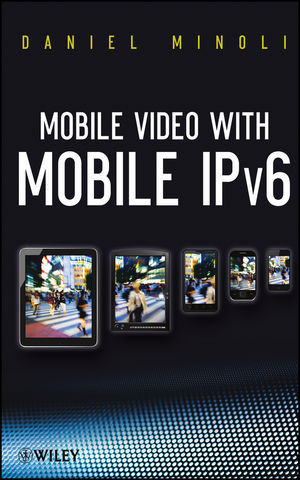 Mobile Video with Mobile IPv6 (1118396561) cover image