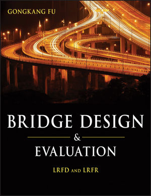 Bridge Design and Evaluation: LRFD and LRFR (1118402561) cover image