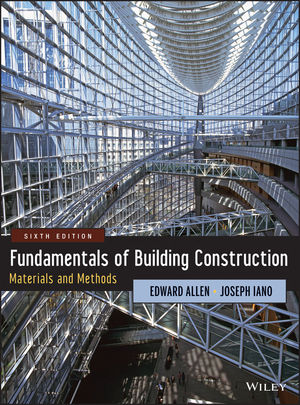 Fundamentals of Building Construction: Materials and Methods, 6th Edition (1118420861) cover image