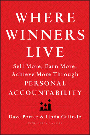 Where Winners Live: Sell More, Earn More, Achieve More Through Personal Accountability (1118436261) cover image