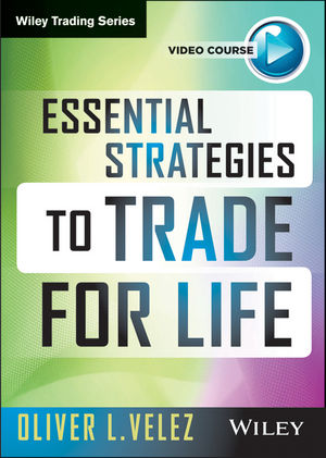 Essential Strategies to Trade for Life