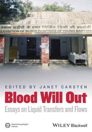 Blood Will Out: Essays on Liquid Transfers and Flows (1118656261) cover image