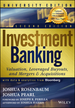 Investment Banking: Valuation, Leveraged Buyouts, and Mergers and Acquisitions, University 2nd Edition (1118715861) cover image