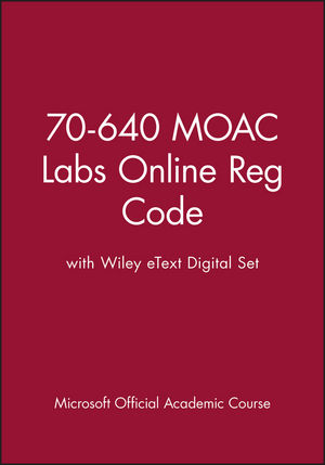 70-640 MOAC Labs Online Reg Code with Wiley eText Digital Set