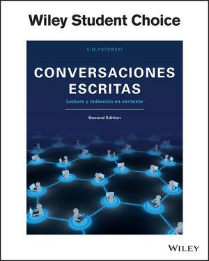 Conversaciones escritas: Lectura y redacción en contexto, 2nd Edition