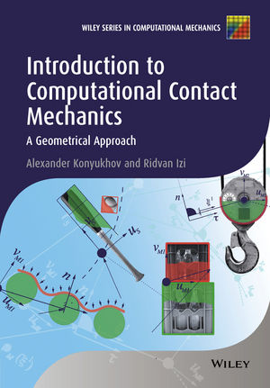 Introduction to Computational Contact Mechanics: A Geometrical Approach (1118883861) cover image