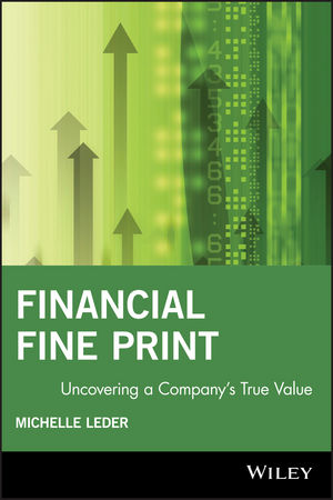 Financial Fine Print: Uncovering a Company's True Value