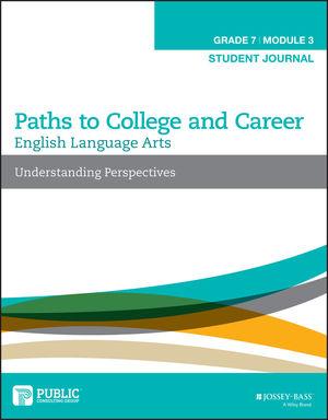 English Language Arts, Grade 7 Module 3: Understanding Perspectives, Student Journal