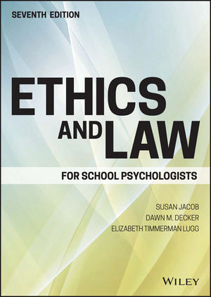 Ethics and Law for School Psychologists, 7th Edition (1119157161) cover image