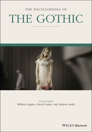 The Encyclopedia of the Gothic (1119210461) cover image