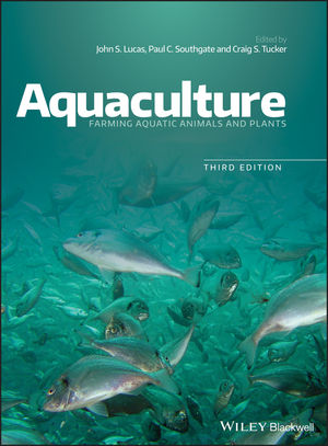 Aquaculture: Farming <span class='search-highlight'>Aquatic</span> Animals and Plants, 3rd Edition