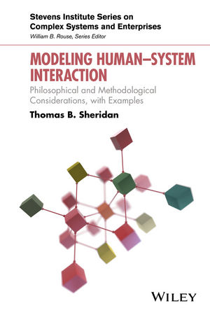 Modeling Human System Interaction: Philosophical and Methodological Considerations, with Examples (1119275261) cover image