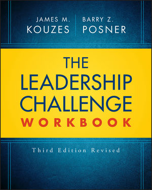 The Leadership Challenge Workbook Revised, 3rd Edition