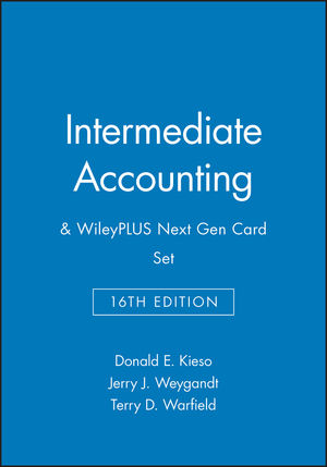 Intermediate Accounting, 16e & WileyPLUS Next Gen Card Set