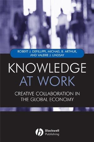 Knowledge at Work: Creative Collaboration in the Global Economy (1405107561) cover image