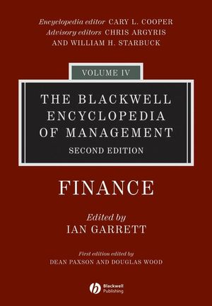The Blackwell Encyclopedia of Management, Volume 4, Finance, 2nd Edition