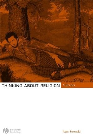 Thinking About Religion: A Reader