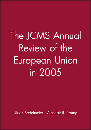 The JCMS Annual Review of the European Union in 2005 (1405145161) cover image