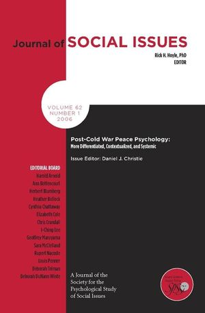 Post-Cold War Peace Psychology: More Differentiated, Contexualized and Systemic