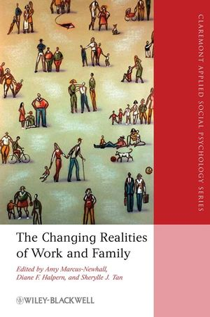 The Changing Realities of Work and Family (1405163461) cover image