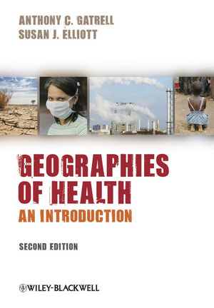 Geographies of Health: An Introduction, 2nd Edition (1405175761) cover image