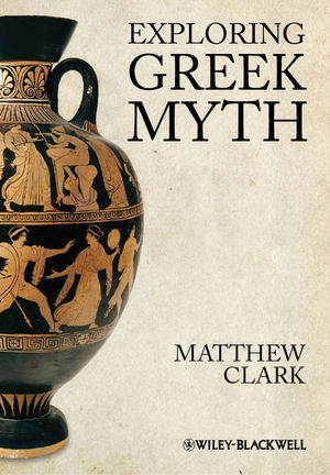 Exploring Greek Myth (1405194561) cover image