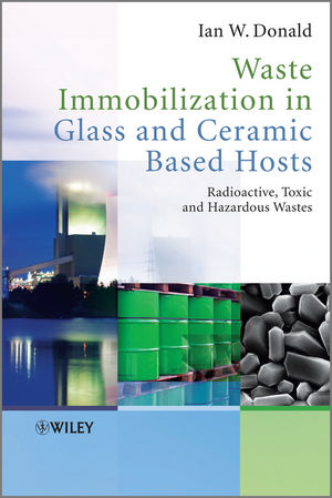 Waste Immobilization in Glass and Ceramic Based Hosts: Radioactive, Toxic and Hazardous Wastes (1444319361) cover image