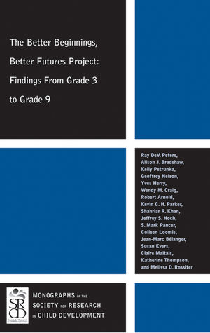 The Better Beginnings, Better Futures Project: Findings from Grade 3 to Grade 9 (1444339761) cover image