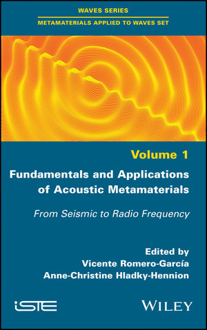 Fundamentals and Applications of Acoustic Metamaterials: From Seismic to Radio Frequency