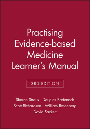 Practising Evidence-based Medicine Learner's Manual, 3rd Edition