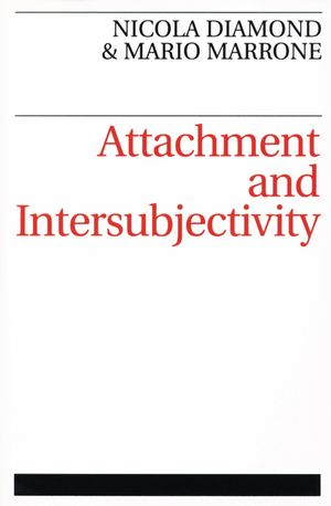 Attachment and Intersubjectivity (1861561261) cover image