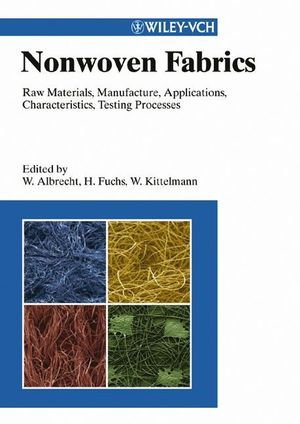 Nonwoven Fabrics: Raw Materials, Manufacture, Applications, Characteristics, Testing Processes (3527304061) cover image