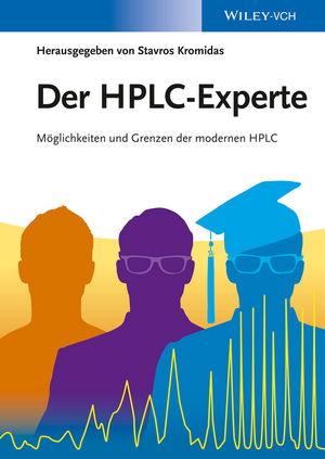 Der HPLC-Experte: Möglichkeiten und Grenzen der modernen HPLC
